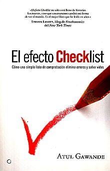 EFECTO CHECKLIST, EL. COMO UNA SIMPLE LISTA DE COMPROBACION ELIMINA ERRORES Y SALVA VIDAS