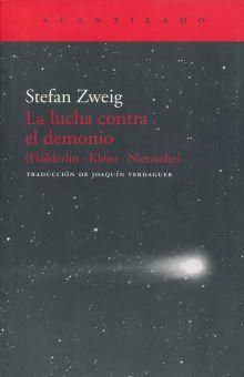 LUCHA CONTRA EL DEMONIO, LA. HOLDERLIN KLEIST NIETZSCHE