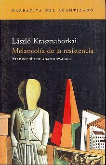 MELANCOLIA DE LA RESISTENCIA