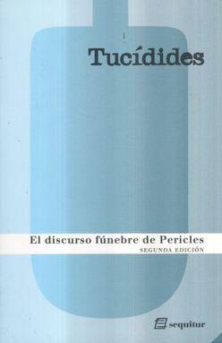 DISCURSO FUNEBRE DE PERICLES, EL / 2 ED.