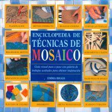 ENCICLOPEDIA DE TECNICAS DE MOSAICO