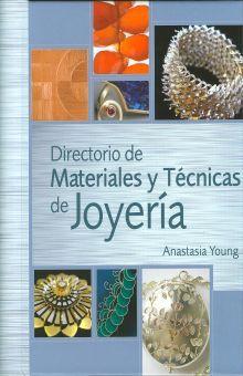 DIRECTORIO DE MATERIALES Y TECNICAS DE JOYERIA / PD.
