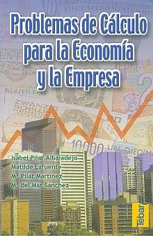 PROBLEMAS DE CALCULO PARA LA ECONOMIA Y LA EMPRESA