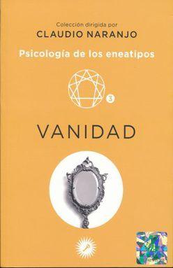 PSICOLOGIA DE LOS ENEATIPOS. ENEATIPO 3 VANIDAD