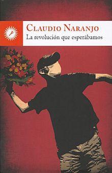 REVOLUCION QUE ESPERABAMOS, LA / 2 ED.