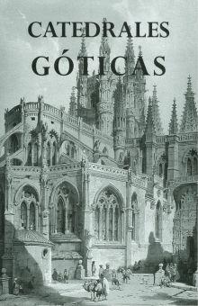 CATEDRALES GOTICAS / PD.