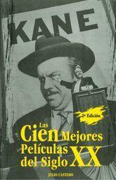 CIEN MEJORES PELICULAS DEL SIGLO XX, LAS