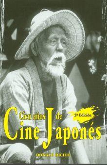 CIEN AÑOS DE CINE JAPONES / 2 ED.