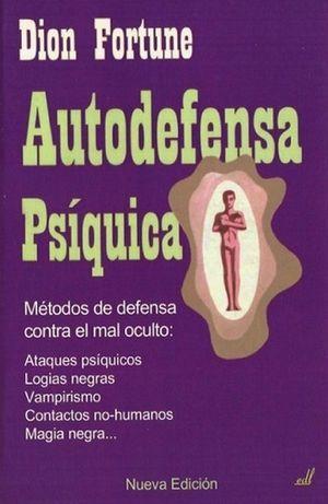 Autodefensa psíquica (nueva edición)