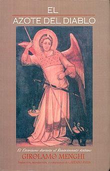 El azote del diablo. El exorcismo durante el renacimiento italiano