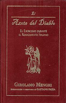 AZOTE DEL DIABLO, EL. EL EXORSISMO DURANTE EL RENACIMIENTO ITALIANO / PD.