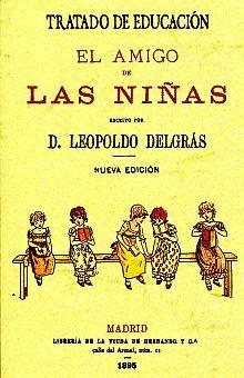 TRATADO DE LA EDUCACION. EL AMIGO DE LAS NIÑAS. EDICION FACSIMILAR