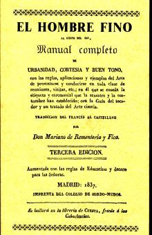 HOMBRE FINO AL GUSTO DEL DIA MANUAL COMPLETO DE URBANIDAD CORTESIA Y BUEN TONO (EDICION FACSIMILAR 1837)
