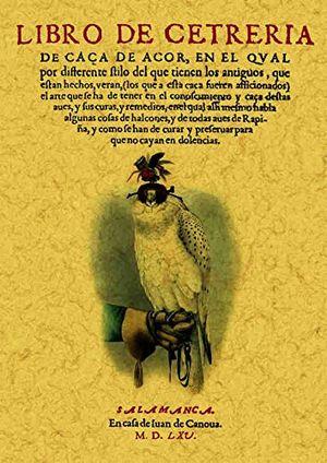 LIBRO DE CETRERIA (FACSIMILAR)