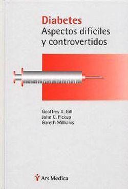 DIABETES ASPECTOS DIFICILES Y CONTROVERTIDOS