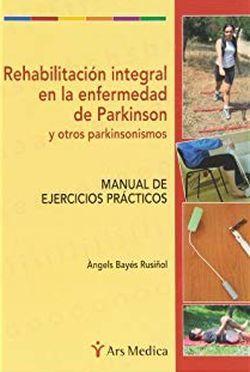 REHABILITACION INTEGRAL EN LA ENFERMEDAD DE PARKINSON Y OTROS PARKINSONISMOS
