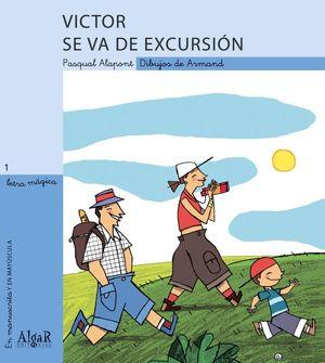 VICTOR SE VA DE EXCURSION
