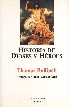 HISTORIA DE DIOSES Y HEROES