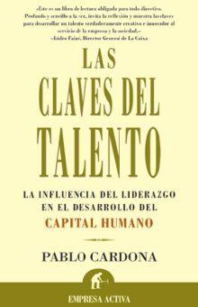 CLAVES DEL TALENTO, LAS / 2 ED.