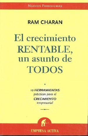 CRECIMIENTO RENTABLE UN ASUNTO DE TODOS, EL