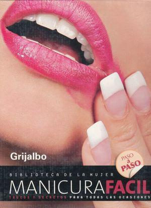 MANICURA FACIL / 3 VOLS. / PD. (INCLUYE CD)