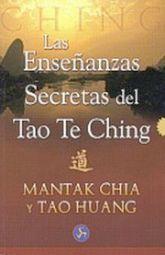 ENSEÑANZAS SECRETAS DEL TAO TE CHING, LAS