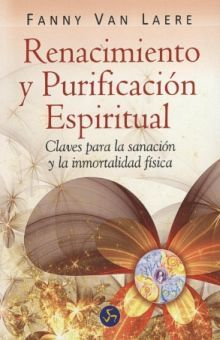RENACIMIENTO Y PURIFICACION ESPIRITUAL