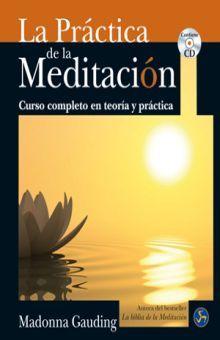PRACTICA DE LA MEDITACION, LA (INCLUYE CD)