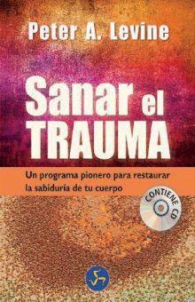 SANAR EL TRAUMA (INCLUYE CD)
