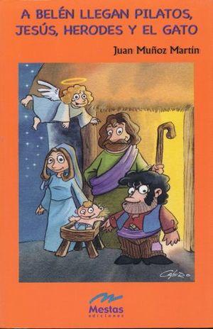 A BELEM LLEGAN PILATOS JESUS HERODES Y EL GATO