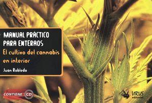 Manual práctico para enteraos. El cultivo del cannabis en interior