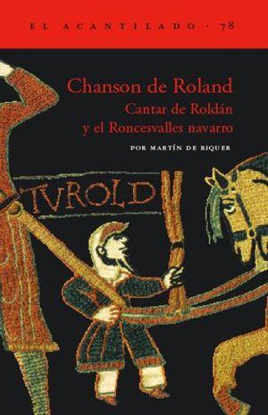 CHANSON DE ROLAND. CANTAR DE ROLDAN Y EL RONCESVALLES NAVARRO