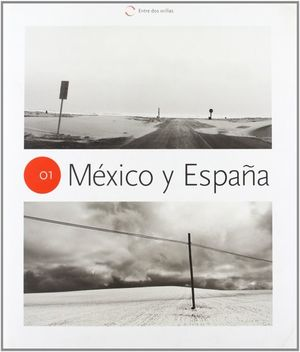 Entre dos orillas, México y España / pd.