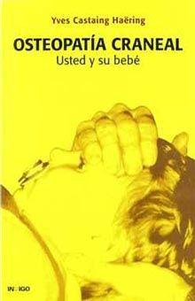 OSTEOPATIA CRANEAL. USTED Y SU BEBE