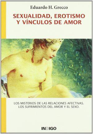 SEXUALIDAD EROTISMO Y VINCULOS DE AMOR