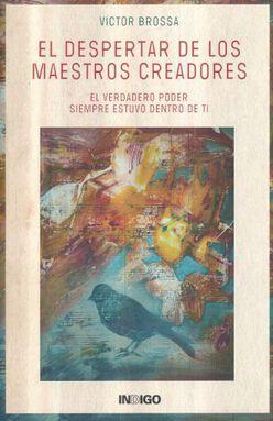DESPERTAR DE LOS MAESTROS CREADORES, EL