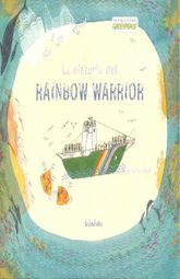 HISTORIA DE RAINBOW WARRIOR, LA