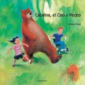CATALINA EL OSO Y PEDRO / PD.