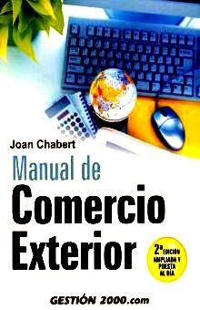 MANUAL DE COMERCIO EXTERIOR / 2 ED.