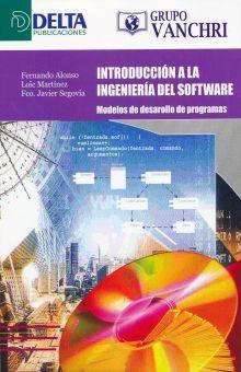 INTRODUCCION A LA INGENIERIA DEL SOFTWARE. MODELOS DE DESARROLLO DE PROGRAMAS