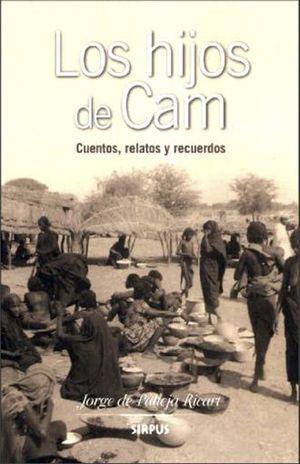 HIJOS DE CAM, LOS. CUENTOS RELATOS Y RECUERDOS