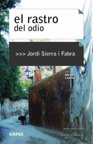 RASTRO DEL ODIO, EL