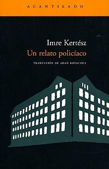 UN RELATO POLICIACO / 2 ED.