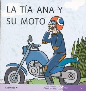 TIA ANA Y SU MOTO, LA LEEMOS N (SCRIPT)