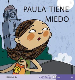 PAULA TIENE MIEDO. LEEMOS D ( SCRIPT )