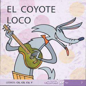 COYOTE LOCO, EL. LEEMOS CA , CO, CU, Y ( SCRIPT )
