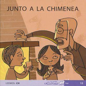 JUNTO A LA CHIMENEA. LEEMOS CH ( SCRIPT )