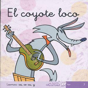 COYOTE LOCO, EL. LEEMOS CA, CO, CU ( CURSIVA )