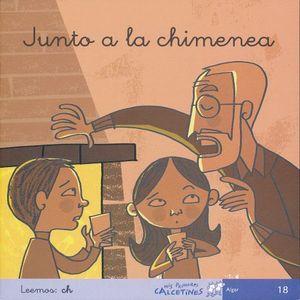 JUNTO A LA CHIMENEA. LEEMOS CH ( CURSIVA )