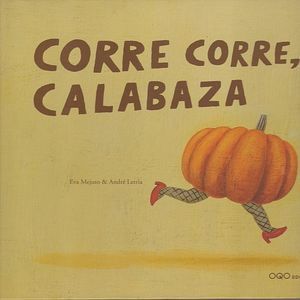 CORRE CORRE CALABAZA / PD.